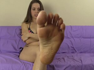 You get to lick and clean my dirty stinky feet and
